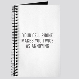 Your Cell Phone Makes You Twice As Annoying Journa