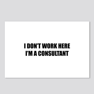 I Don't Work Here. I'm A Consultant Postcards (Pac