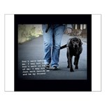 Walk beside me and be my friend Small Poster