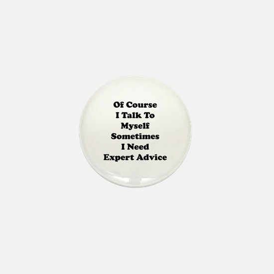 Sometimes I Need Expert Advice Mini Button