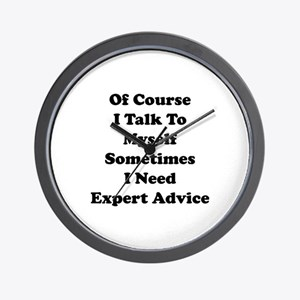 Sometimes I Need Expert Advice Wall Clock