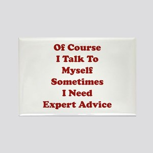 Sometimes I Need Expert Advice Rectangle Magnet (1