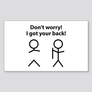 Don't worry! I got your back! Sticker (Rectangle)