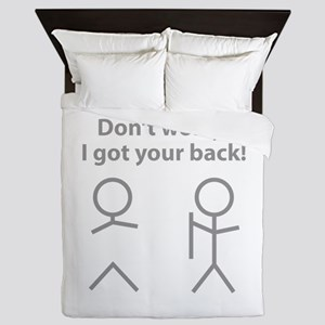 Don't worry! I got your back! Queen Duvet