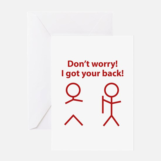 Don't worry! I got your back! Greeting Card