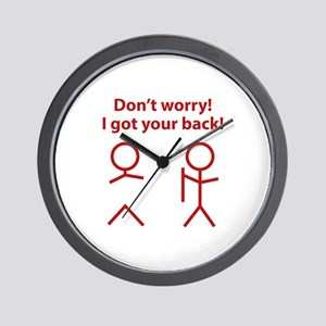 Don't worry! I got your back! Wall Clock