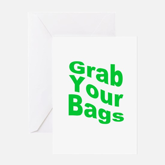 Grab Your Bags Greeting Card