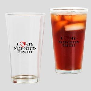 I Heart My Neapolitan Mastiff Drinking Glass