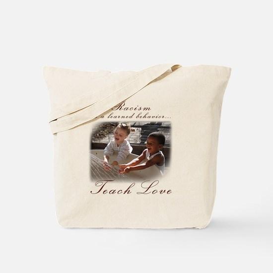 racism teach love.png Tote Bag