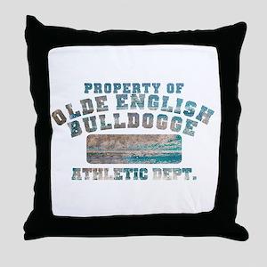 Property of Olde English Bulldogge Throw Pillow