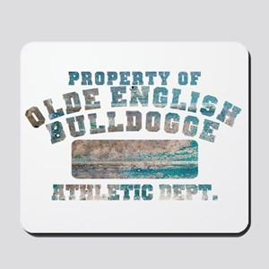 Property of Olde English Bulldogge Mousepad