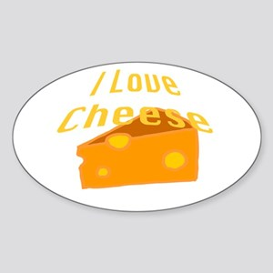 I Love Cheese Sticker (Oval)