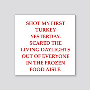 "turkey shoot Square Sticker 3"" x 3"""