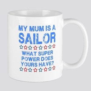 My Mum is a Sailor (Blue) Mug