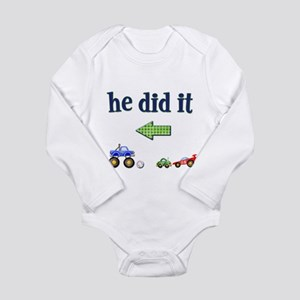 He Did It... (Left) Infant Creeper Body Suit