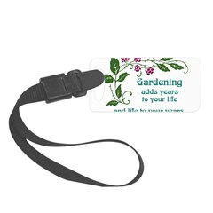 Gardening adds Years Luggage Tag