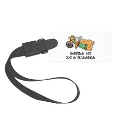 Gardens are Gods Blessing Luggage Tag