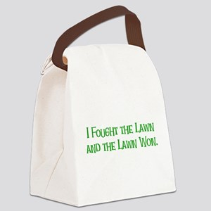 I Fought the Lawn Canvas Lunch Bag