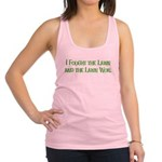I Fought the Lawn Racerback Tank Top
