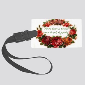 Tomorrows Flowers Large Luggage Tag