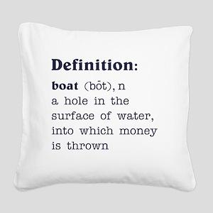 Boat Definition Square Canvas Pillow