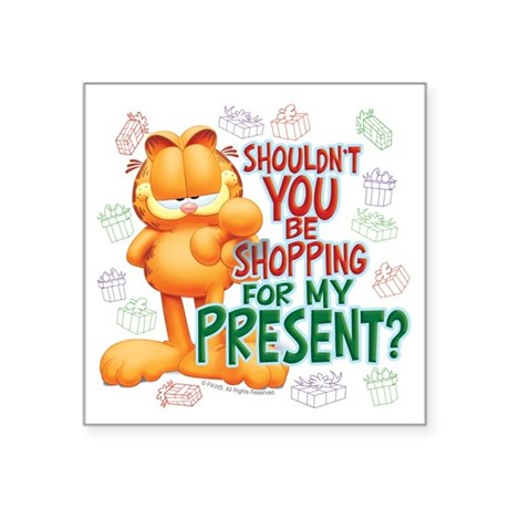 "Shop For My Present? Square Sticker 3"" x 3&qu"