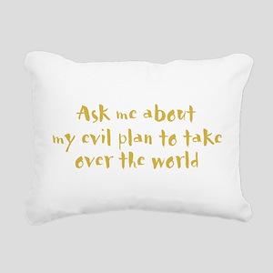 My Evil Plan Rectangular Canvas Pillow