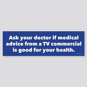 Ask Your Doctor Sticker (Bumper)