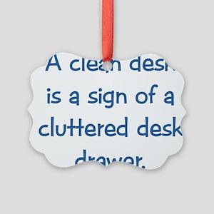 Clean Desk Picture Ornament
