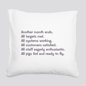 All Targets Met Square Canvas Pillow