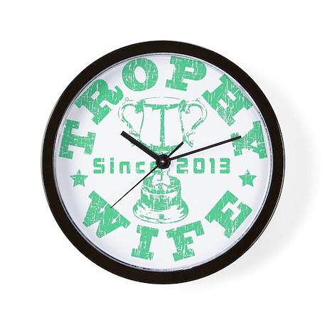 Trophy Wife Since 2013 green Wall Clock
