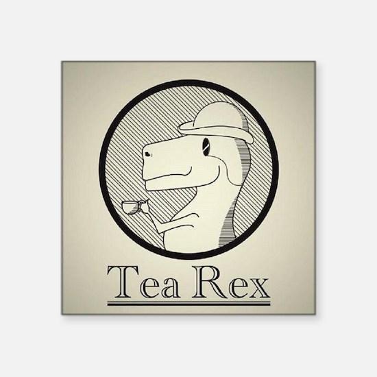 "Tea Rex Square Sticker 3"" x 3"""
