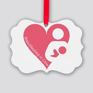 Breastfeeding is Love Picture Ornament