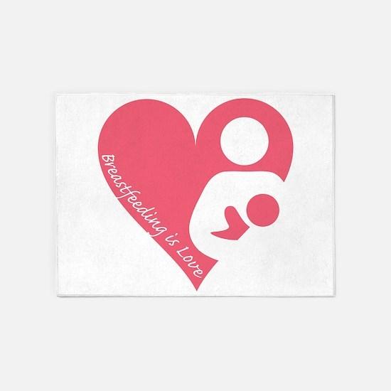 Breastfeeding is Love 5'x7'Area Rug
