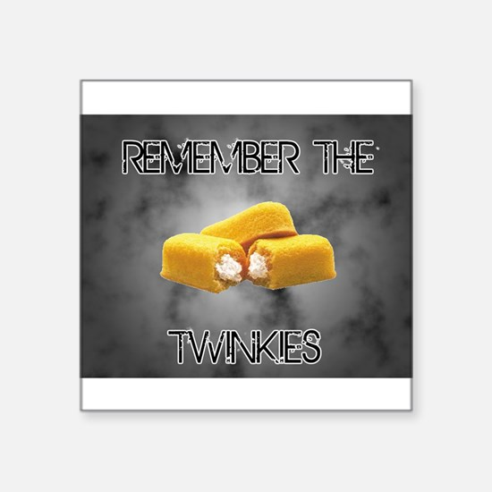 """Remember The Twinkies Square Sticker 3"""" x 3"""""""