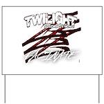 Twilight 2012 Yard Sign