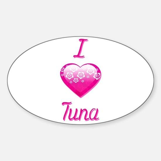 I Love/Heart Tuna Sticker (Oval)