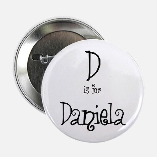 D Is For Daniela Button