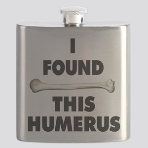 I Found This Humerus Flask