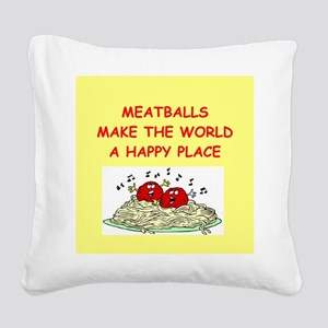 MEATBALLS Square Canvas Pillow