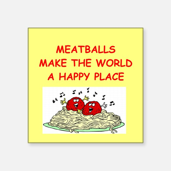 "MEATBALLS.png Square Sticker 3"" x 3"""