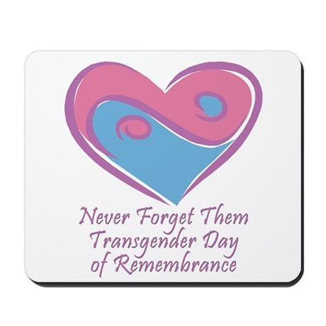 Transgender Day of Remembrance Mousepad