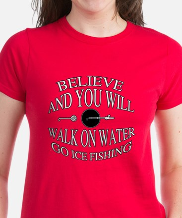 Believe ice fishing Women's Dark T-Shirt