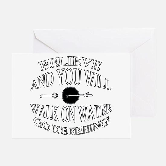 Believe ice fishing Greeting Card