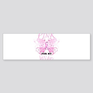 I Wear Pink For My Wife Butterfly Bumper Sticker
