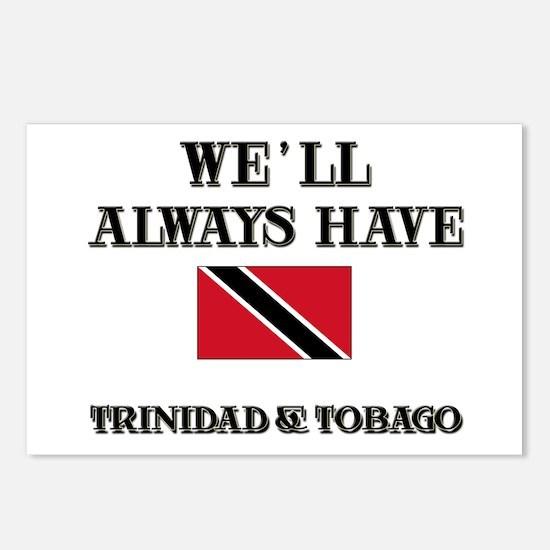 We Will Always Have Trinidad & Tobago Postcards (P