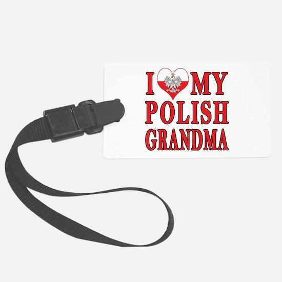 I Heart My Polish Grandma Luggage Tag