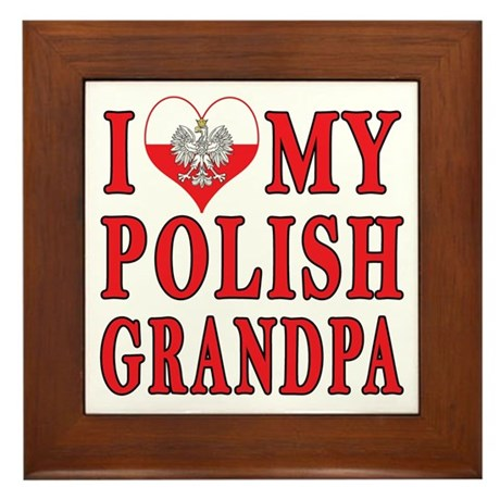 I Heart My Polish Grandpa Framed Tile