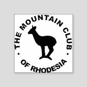 "Rhodesia Mountain club black Square Sticker 3"" x 3"