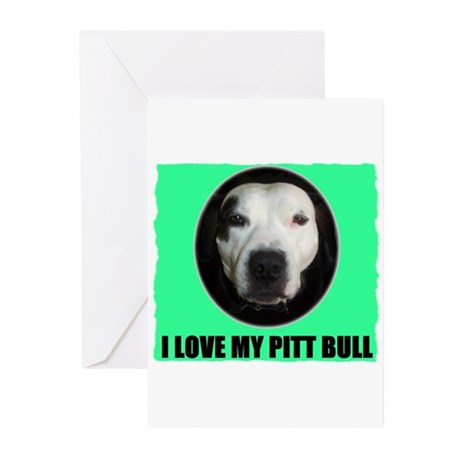 i love my pit bull Greeting Cards (Pk of 10)
